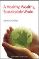 """Healthy, Wealthy, Sustainable World"" LINK http://www.rsc.org/shop/books/2010/9781847558626.asp"